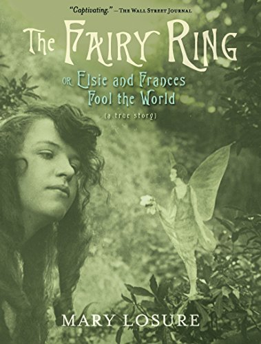 9780763674953: The Fairy Ring: Or Elsie and Frances Fool the World