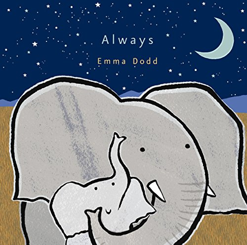 9780763675448: Always (Emma Dodd's Love You Books)