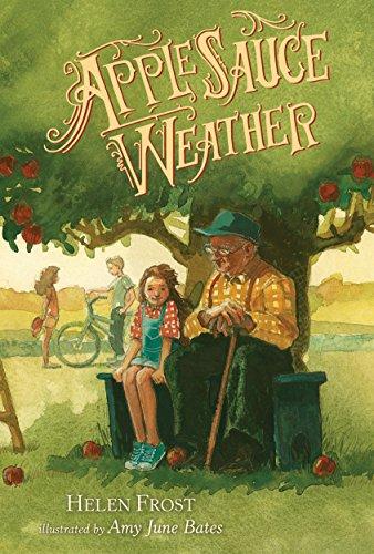 Applesauce Weather (Hardback): Helen Frost
