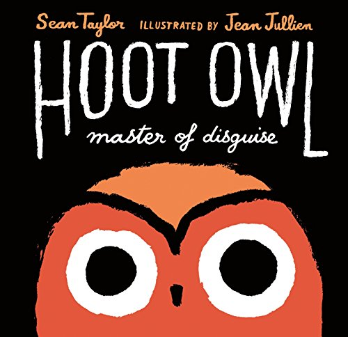9780763675783: Hoot Owl, Master of Disguise