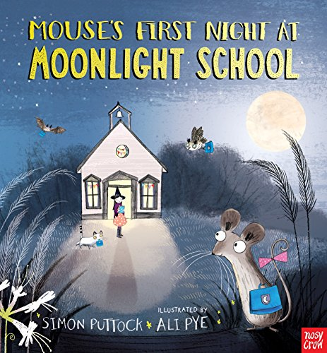 9780763676070: Mouse's First Night at Moonlight School