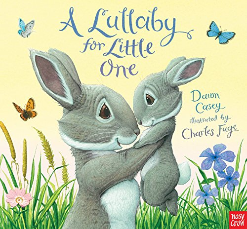 9780763676087: A Lullaby for Little One
