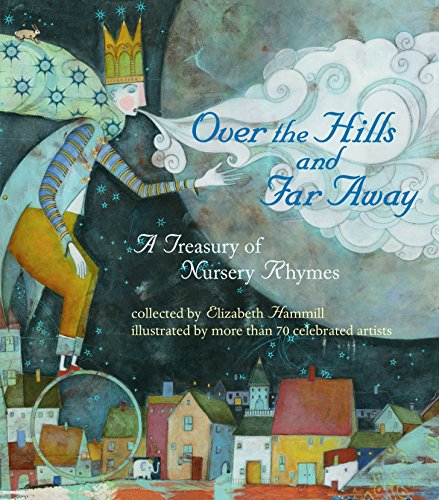 9780763677299: Over the Hills and Far Away: A Treasury of Nursery Rhymes