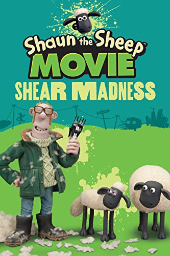 Shaun the Sheep Movie: Shear Madness (Paperback: Candlewick Press