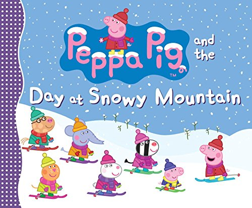 9780763677411: Peppa Pig and the Day at Snowy Mountain
