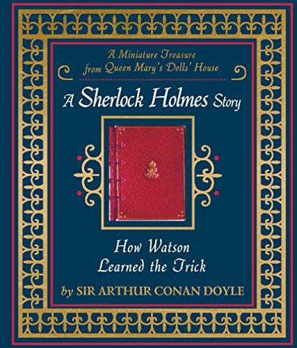 9780763677626: How Watson Learned the Trick: A Sherlock Holmes Story
