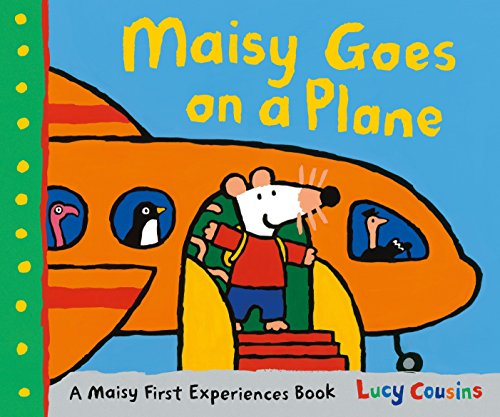 9780763678258: Maisy Goes on a Plane: A Maisy First Experiences Book