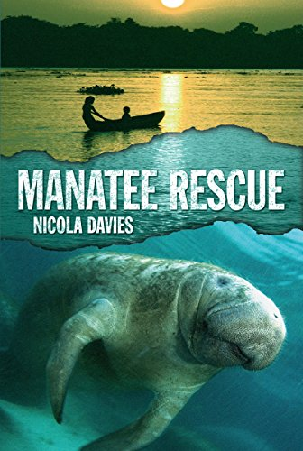 9780763678302: Manatee Rescue (Heroes of the Wild)