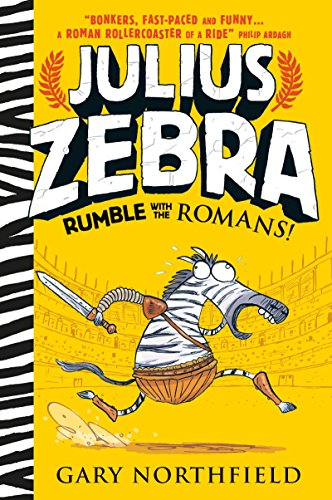 9780763678531: Julius Zebra: Rumble with the Romans!