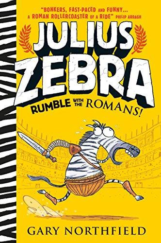 9780763678531: Julius Zebra: Rumble with the Romans!
