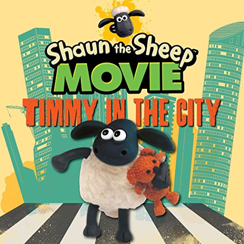 Shaun the Sheep Movie - Timmy in: Candlewick Press