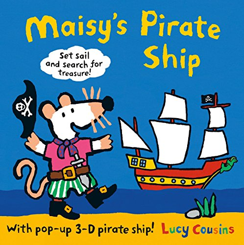 9780763679415: Maisy's Pirate Ship: A Pop-up-and-Play Book