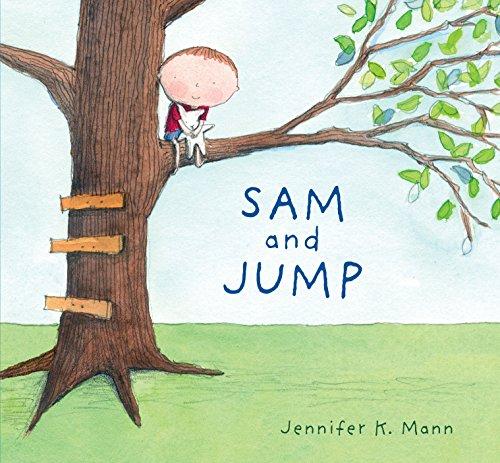 Sam and Jump: Mann, Jennifer K.