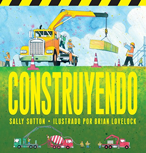 9780763679767: Construyendo (Construction Crew) (Spanish Edition)