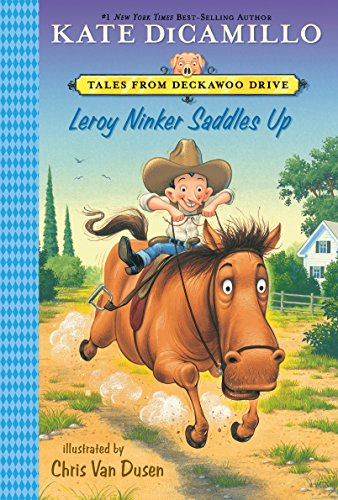 9780763680121: Leroy Ninker Saddles Up: Tales from Deckawoo Drive, Volume One