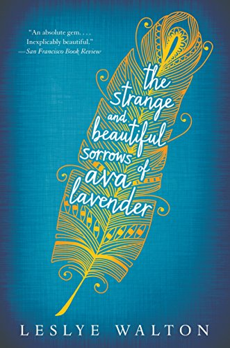 9780763680275: The Strange and Beautiful Sorrows of Ava Lavender