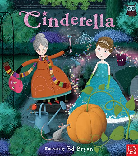 9780763686543: Cinderella: A Nosy Crow Fairy Tale