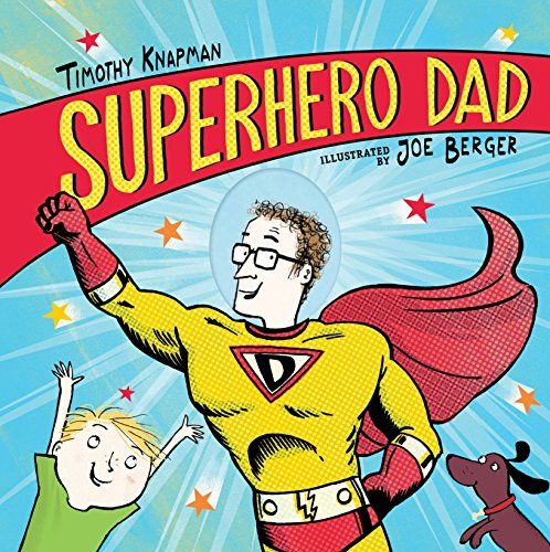 9780763686574: Superhero Dad