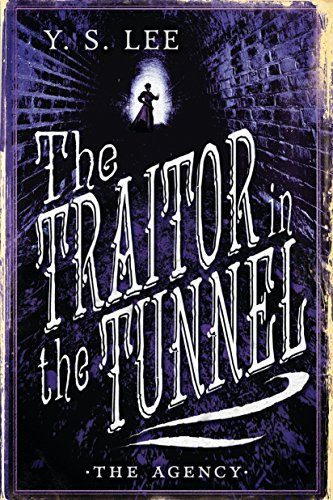 9780763687519: The Agency: The Traitor in the Tunnel