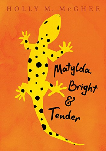 9780763689513: Matylda, Bright and Tender