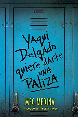 9780763689926: Yaqui Delgado Quiere Darte Una Paliza