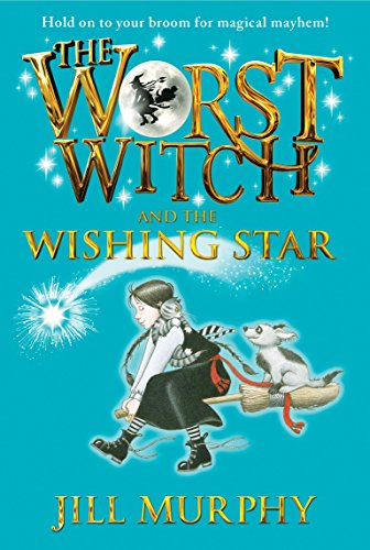 9780763694661: The Worst Witch and the Wishing Star
