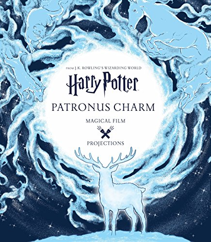 Harry Potter : Patronus Charm, Magical Film: Rowling, J. K.