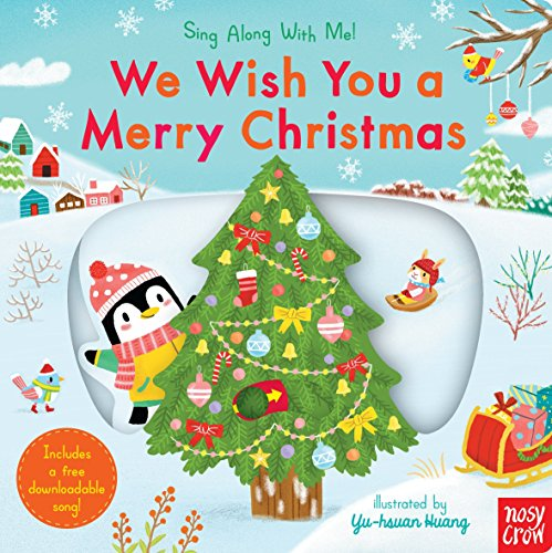 We Wish You a Merry Christmas: Sing: Nosy Crow