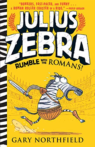 9780763698461: Julius Zebra: Rumble with the Romans!