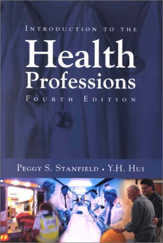 9780763700492: Introduction to the Health Professions, Fourth Edition