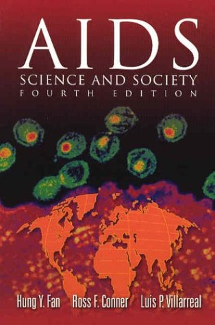 AIDS: Science and Society, Fourth Edition (Jones: Hung Fan