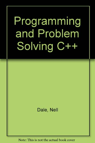 9780763701017: Programming and Problem Solving C++