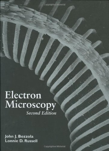 Electron Microscopy, 2nd Edition: Russell, Lonnie D.,