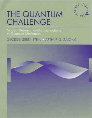 9780763702168: The Quantum Challenge: Modern Research (Jones and Bartlett Series in Physics and Astronomy)