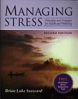 9780763702335: Managing Stress: Principles and Strategies for Health and Wellbeing