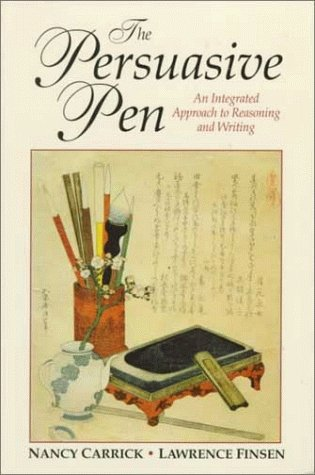 The Persuasive Pen: An Integrated Approach to: Finsen, Lawrence; Carrick,