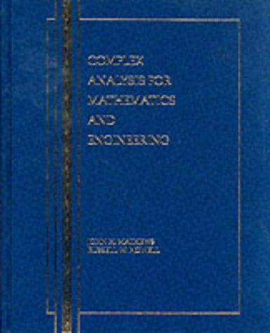 Complex Analysis for Mathematics and Engineering: John H. Mathews,