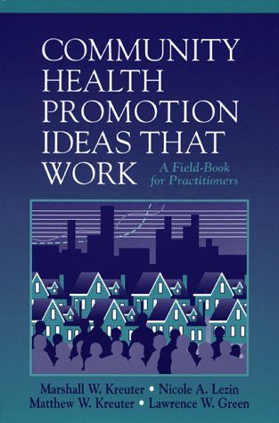 9780763704087: Community Health Promotion Ideas That Work: A Field-Book for Practitioners (Jones and Bartlett Series in Health)