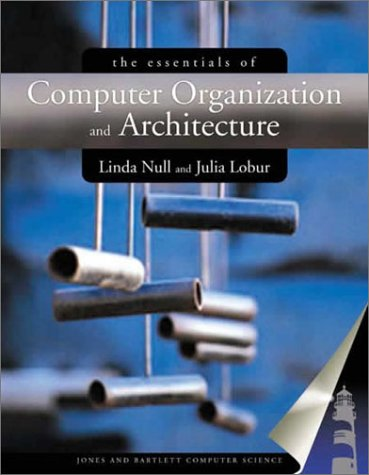 9780763704445: The Essentials of Computer Organization and Architecture