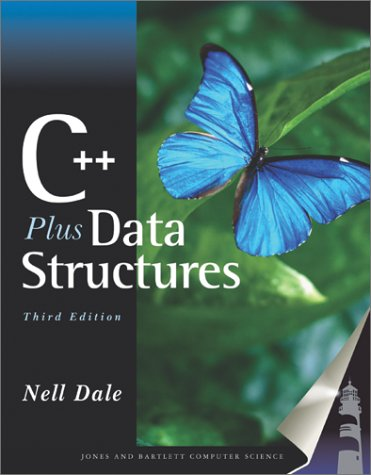C++ Plus Data Structures, 3rd Edition: Dale, Nell