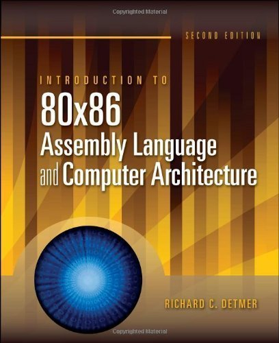 9780763705022: Introduction to 80x86 Assembly Language and Computer Architecture