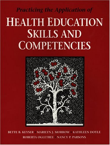 9780763705336: Practicing the Application of Health Education Skills and Competencies