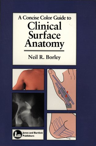 9780763705947: A Concise Color Guide to Clinical Surface Anatomy