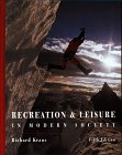 Recreation and Leisure in Modern Society: Richard Kraus