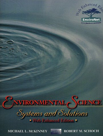 9780763706135: Environmental Science: Systems and Solutions, Web-Enhanced Edition
