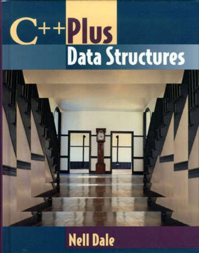 9780763706210: C++ Plus Data Structures (Jones and Bartlett Series in Computer Science)