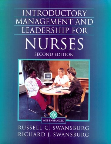 Introductory Management and Leadership for Nurses: Richard J. Swansburg;