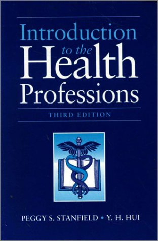 9780763706432: Introduction to the Health Professions (INTRODUCTION TO THE HEALTH PROFESSIONS ( STANFIELD))