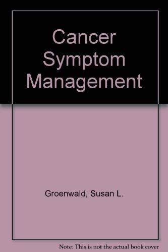 9780763706883: Cancer Symptom Management