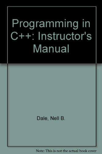 9780763707118: Programming in C++: Instructor's Manual